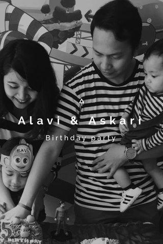 Alavi & Askari Birthday party