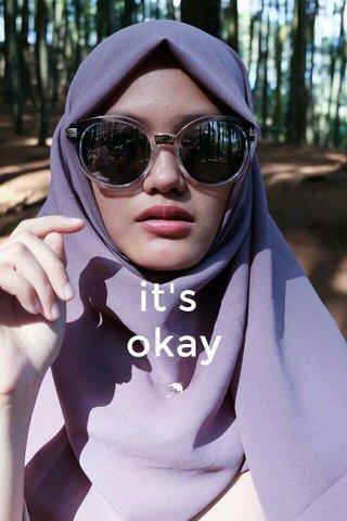 it's okay ☂