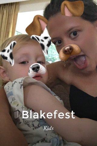 Blakefest Kids