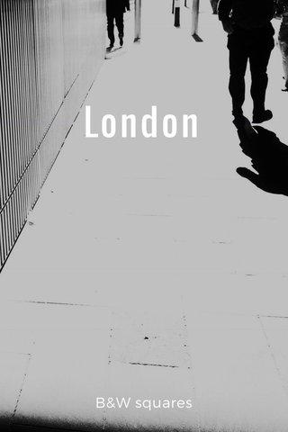 London B&W squares