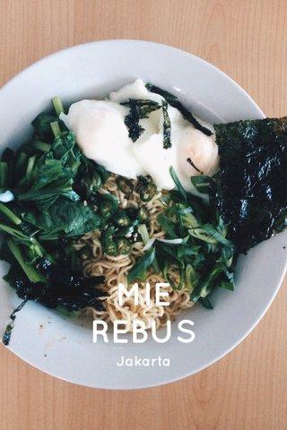 MIE REBUS Jakarta