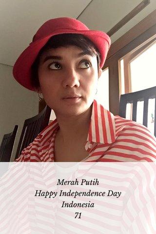 Merah Putih Happy Independence Day Indonesia 71