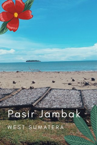 Pasir Jambak WEST SUMATERA
