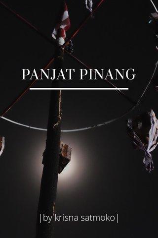 PANJAT PINANG |by krisna satmoko|