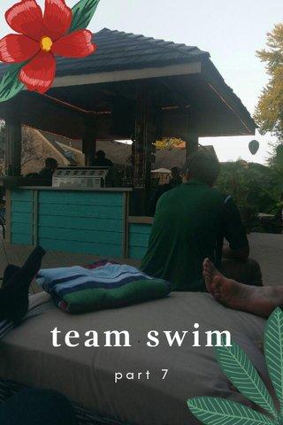 team swim part 7
