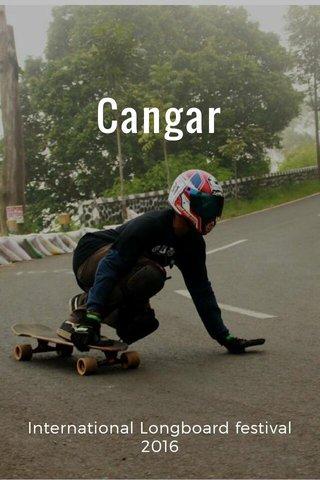 Cangar International Longboard festival 2016