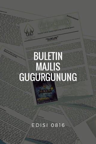 BULETIN MAJLIS GUGURGUNUNG EDISI 0816