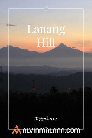 Lanang Hill Yogyakarta