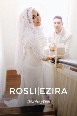 ROSLI EZIRA WeddingDay