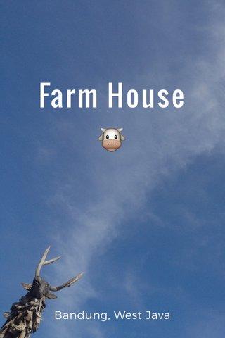Farm House 🐮 Bandung, West Java
