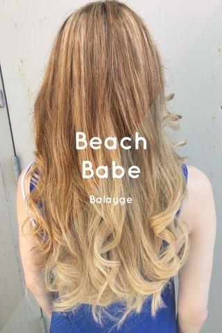 Beach Babe Balayge
