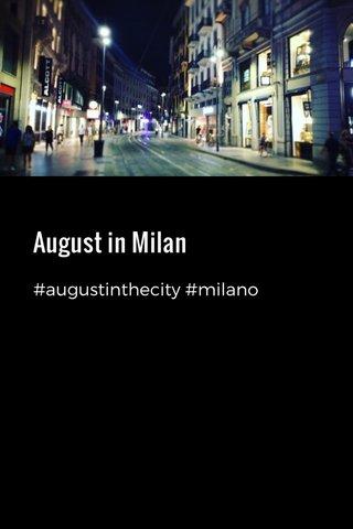August in Milan