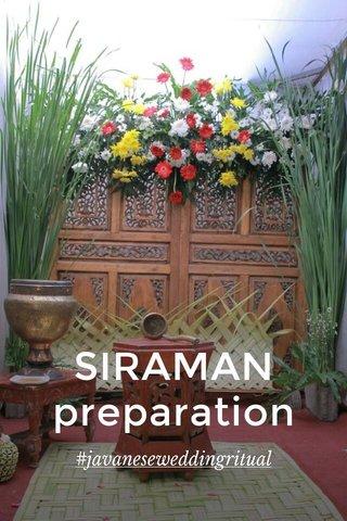 SIRAMAN preparation #javaneseweddingritual