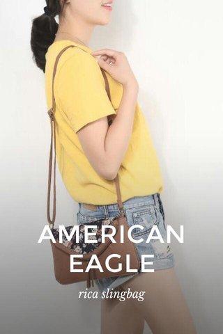 AMERICAN EAGLE rica slingbag