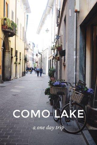 COMO LAKE a one day trip