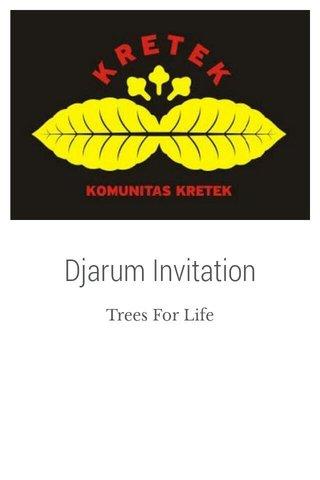 Djarum Invitation