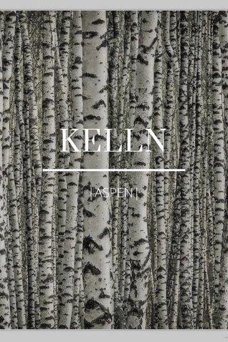 KELLN |ASPEN|