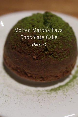 Molted Matcha Lava Chocolate Cake Dessert