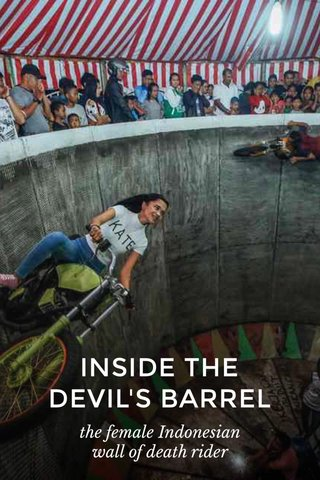 INSIDE THE DEVIL'S BARREL the female Indonesian wall of death rider