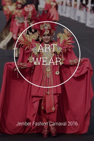 ART WEAR Jember Fashion Carnaval 2016