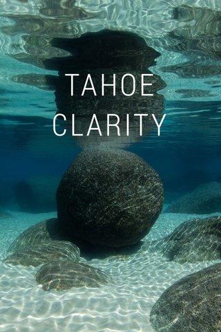 TAHOE CLARITY