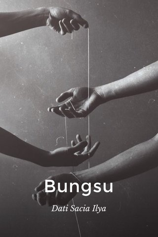 Bungsu Dati Sacia Ilya