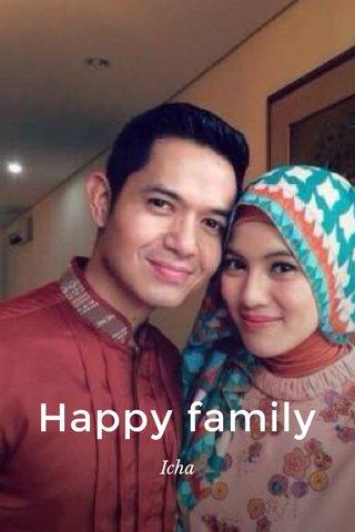 Happy family Icha