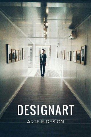 DESIGNART ARTE E DESIGN