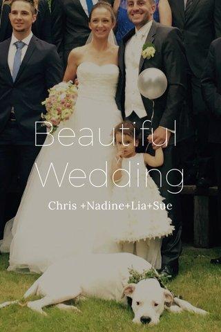 Beautiful Wedding Chris +Nadine+Lia+Sue