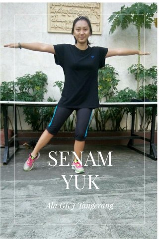 SENAM YUK Ala GKJ Tangerang