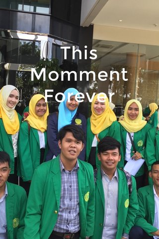 This Momment Forever