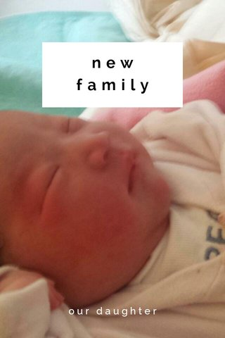 new family our daughter
