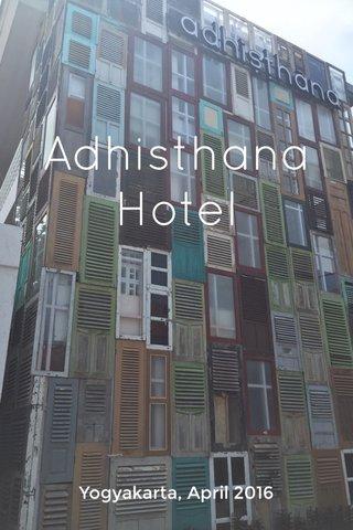 Adhisthana Hotel Yogyakarta, April 2016