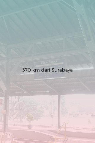 370 km dari Surabaya
