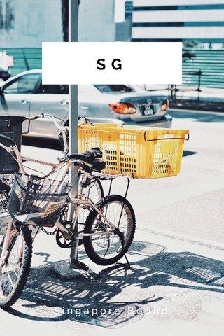 SG Singapore Bound
