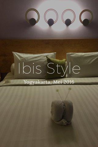 Ibis Style Yogyakarta, Mei 2016