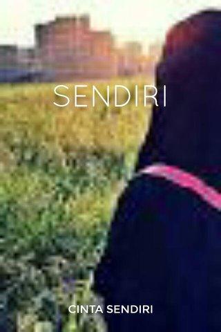 SENDIRI CINTA SENDIRI