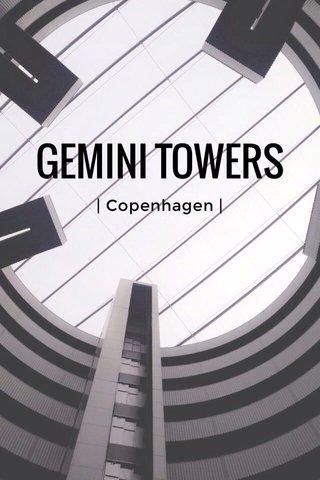 GEMINI TOWERS   Copenhagen  