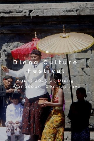 Dieng Culture Festival Agust 2015 at Dieng, Wonosobo, Central Java