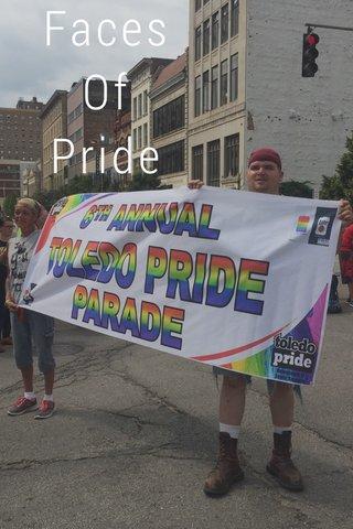 Faces Of Pride