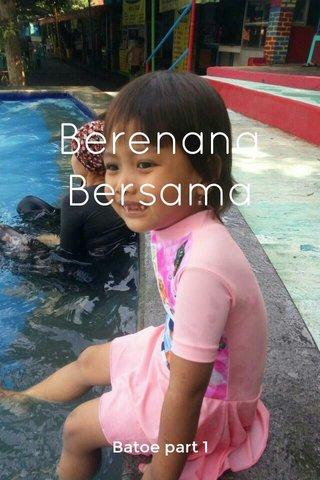 Berenang Bersama Batoe part 1