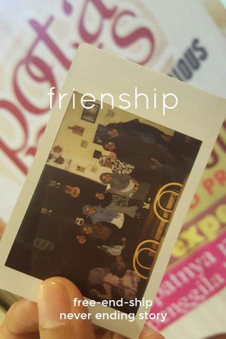 frienship free-end-ship never ending story