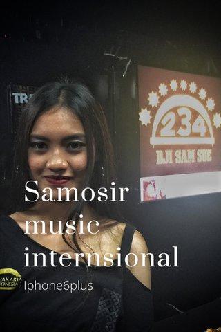 Samosir music internsional Iphone6plus