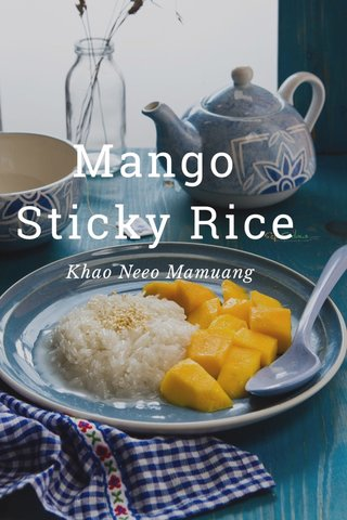 Mango Sticky Rice Khao Neeo Mamuang