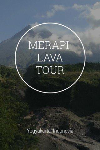 MERAPI LAVA TOUR Yogyakarta, Indonesia