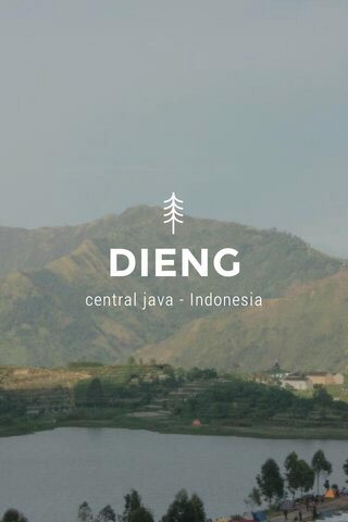 DIENG central java - Indonesia