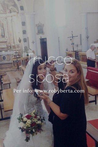 Trucco sposa Per info: www.robyberta.com