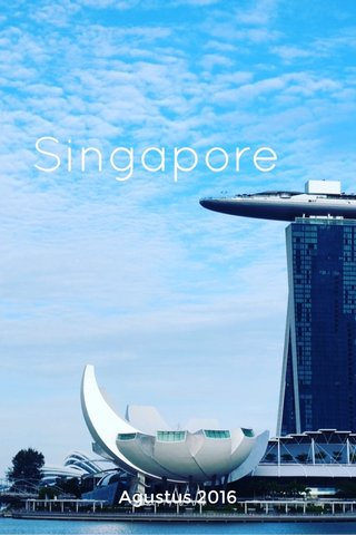 Singapore Agustus 2016