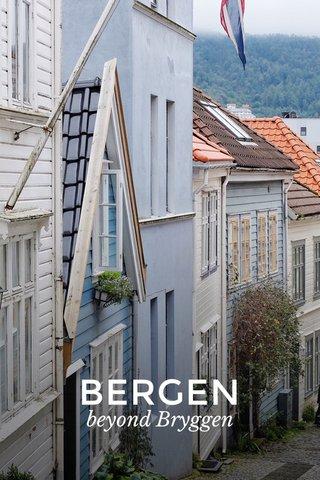 BERGEN beyond Bryggen