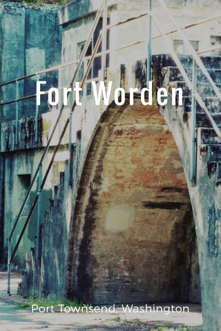 Fort Worden Port Townsend, Washington